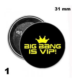 Chapa 31mm BigBang - VIP